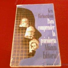 Libros de segunda mano: KEN RICHARDSON. PARA COMPRENDER LA PSICOLOGIA. ALIANZA EDITORIAL. Lote 177957393