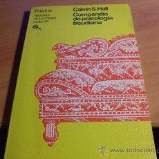 Libros de segunda mano: COMPENDIO DE PSICOLOGIA FREUDIANA ( CALVIN S. HALL) (LE5). Lote 34016744