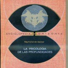 Libros de segunda mano: BECKER : PSICOLOGÍA DE LAS PROFUNDIDADES (HORIZONTE, 1971). Lote 34108853