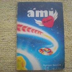 Libros de segunda mano: AMI REGRESA_ENRIQUE BARRIOS_1995 ERREPAR. Lote 34501549