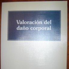 Libros de segunda mano: VALORACION DEL DAÑO CORPORAL. ED MAPFRE 1996.. Lote 34754788
