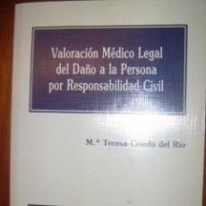 Libros de segunda mano: VALORACION MEDICO LEGAL DEL DAÑO A LA PERSONA POR RESPONSABILIDAD CIVIL. ED MAPFRE 1995. Lote 34754815