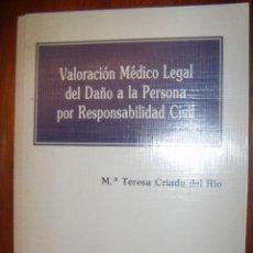 Libros de segunda mano: VALORACION MEDICO LEGAL DEL DAÑO A LA PERSONA POR RESPONSABILIDAD CIVIL. ED MAPFRE 1995. Lote 34754834