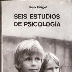 Libros de segunda mano: SEIS ESTUDIOS DE PSICOLOGÍA. JEAN PIAGET. ENSAYO SEIX BARRAL. 12 ª EDICIÓN. 1981.. Lote 35292986