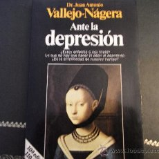 Libros de segunda mano: ANTE LA DEPRESIÓN. J.A. VALLEJO NÁGERA. Lote 35496963