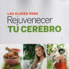 Libros de segunda mano: LAS CLAVES PARA REJUVENECER TU CEREBRO - RBA (NUEVO). Lote 45540267