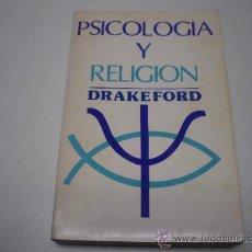Libros de segunda mano: PSICOLOGIA Y RELIGION-DRAKEFORD-CASA BAUTISTA DE PUBLICACIONES-AÑO 1980 -P 1. Lote 36292630