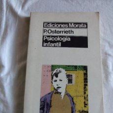 Libros de segunda mano: PSICOLOGIA INFANTIL P. OSTERRIETH EDICIONES MORATA. Lote 36372021