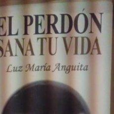 Libros de segunda mano: EL PERDÓN SANA TU VIDA (MADRID, 2000). Lote 36398496