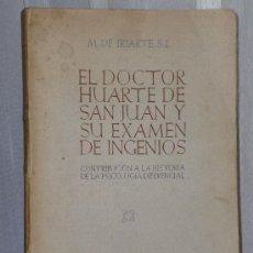 Libros de segunda mano: EL DOCTOR HUARTE DE SAN JUAN Y SU EXAMEN DE INGENIOS.. Lote 36416730