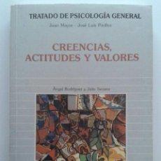 Libros de segunda mano: CREENCIAS, ACTITUDES Y VALORES - TRATADO DE PSICOLOGIA GENERAL - JUAN MAYOR / JOSE LUIS PINILLOS. Lote 247432845