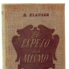 Libros de segunda mano: EL ESPEJO DE TI MISMO. JUEGO PSICOLOGICO Y DE SOCIEDAD (A-PSI-336). Lote 37119170