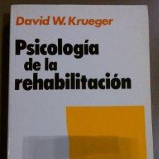 Libros de segunda mano: PSICOLOGÍA DE LA REHABILITACIÓN (DIR.: DAVID W. KRUEGER) ED. HERDER (1988) COMO NUEVO! RAREZA!. Lote 37497096