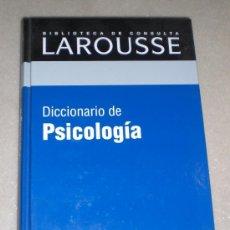 Libros de segunda mano: DICCIONARIO DE PSICOLOGIA - LAROUSSE - 2003 - BIBLIOTECA DE CONSULTAS. RBA EDITORES.. Lote 37590538