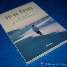 Libros de segunda mano: EL CAMINO DE LA AUTODEPENDENCIA - DE JORGE BUCAY - CON AUTÓGRAFO DEL AUTOR - ISBN: 84-253-3688-0. Lote 32799322