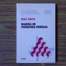 Libros de segunda mano: ALAIN LIEURY: MANUAL DE PSICOLOGÍA GENERAL. Lote 39555568