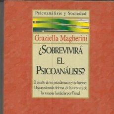 Libros de segunda mano: ¿SOBREVIVIRÁ EL PSICOANÁLISIS?. GRAZIELLA MAGHERINI. MADRID. 1998. Lote 38848761