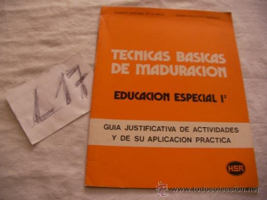 TECNICAS BASICAS DE MADURACION (Libros de Segunda Mano - Pensamiento - Psicología)