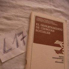 Libros de segunda mano: EL DEPARTAMENTO DE CIENCIAS SOCIALES. Lote 39226845