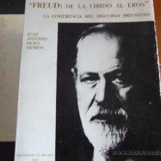Libros de segunda mano: FREUD: DE LA LIBIDO AL EROS. LA COHERENCIA DEL DISCURSO FREUDIANO.. Lote 39233166