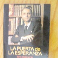 Libros de segunda mano: LA PUERTA DE LA ESPERANZA-JUAN ANTONIO VALLEJO NAJERA-JL OLAIZOLA. Lote 39417661