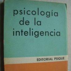 Libros de segunda mano: PSICOLOGÍA DE LA INTELIGENCIA. PIAGET, JEAN. 1977. Lote 39730024