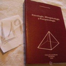 Libros de segunda mano: PSICOLOGIA, MITOPSICOLOGIA Y POSTPSICOLOGIA - PELECHANO. Lote 39796368