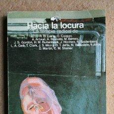 Livros em segunda mão: HACIA LA LOCURA. RUITENBEEK (H. M.), ARTAUD (A.), LAING (R. D.) ETC.. Lote 40034503
