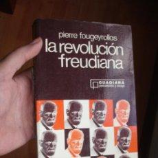 Libros de segunda mano: LA REVOLUCION FREUDIANA., AUTOR: PIERRE FOUGEYROLLAS. Lote 40109838