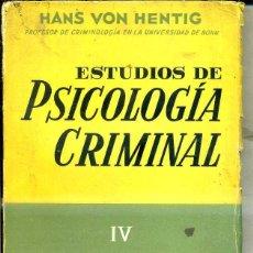 Libros de segunda mano: HENTIG : PSICOLOGÍA CRIMINAL IV - EL CHANTAJE (ESPASA CALPE, 1960). Lote 40369911