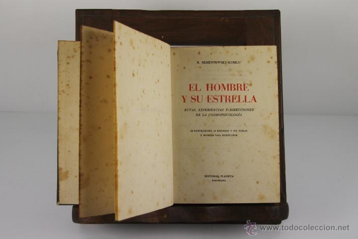 4432- EL HOMBRE Y SU ESTRELLA. SEMENTOWSKY KURILO. EDIT. PLANETA. 1950. (Libros de Segunda Mano - Pensamiento - Psicología)