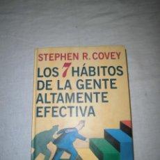 Libros de segunda mano: LOS 7 HABITOS DE LA GENTE ALTAMENTE EFECTIVA STEPHEN R.COVEY.-CIRCULO DE LECTORES 1997. Lote 41525987