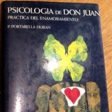 Libros de segunda mano: PSICOLOGÍA DE DON JUAN P. PORTABELLA DURÁN EDITORIAL ZEUS AÑO 1965. Lote 42248500