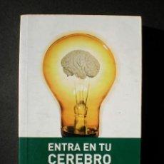 Libros de segunda mano: SANDRA AAMODT, SAM WANG: ENTRA EN TU CEREBRO, EDICIONES B, 2009. Lote 42304924