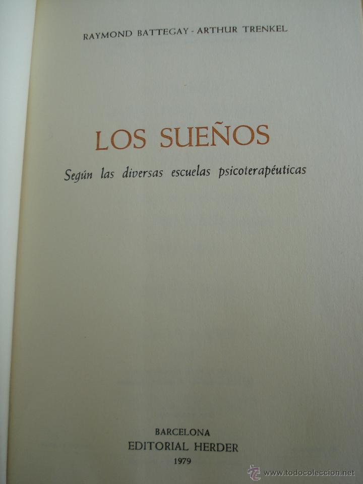 Libros de segunda mano: LOS SUEÑOS. RAYMOND BATTEGAY. ARTHUR TREKEL. BIBLIOTECA DE PSICOLOGÍA Nº59. EDITORIAL HERDER. - Foto 6 - 42371833