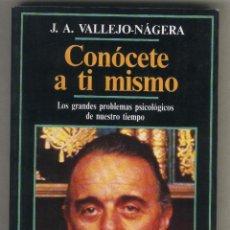 Libros de segunda mano: CONÓCETE A TI MISMO. VALLEJO - NÁGERA. EDICIONES TEMAS DE HOY.. Lote 42683604