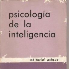 Libros de segunda mano: PSICOLOGÍA DE LA INTELIGENCIA / JEAN PIAGET * DESARROLLO GOGNITIVO * . Lote 43154279