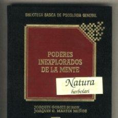 Libros de segunda mano: PODERES INEXPLORADOS DE LA MENTE. JOAQUIN GOMEZ BURON.MARTIN MUÑOZ. QUORUM. Lote 43242303