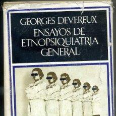 Libros de segunda mano: DEVEREUX : ENSAYOS DE ETNOPSIQUIATRIA GENERAL (BARRAL, 1973) . Lote 43514669
