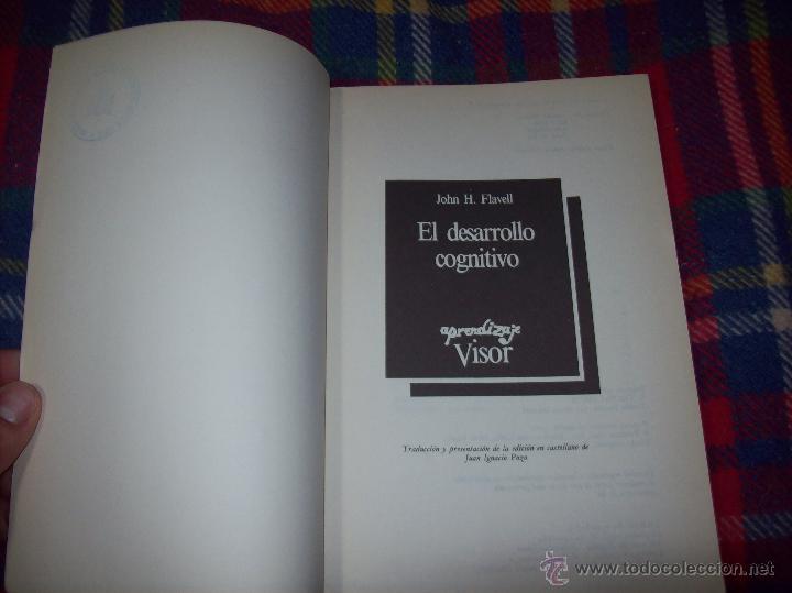 Libros de segunda mano: EL DESARROLLO COGNITIVO. JOHN H. FLAVELL.VISOR LIBROS.1ª EDICIÓN 1984.MAGNÍFICO EJEMPLAR.VER FOTOS. - Foto 2 - 43558514