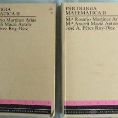 Libros de segunda mano: PSICOLOGÍA MATEMÁTICA II - 2 TOMOS - VARIOS AUTORES - UNED 1990 - VER INDICES. Lote 43562669
