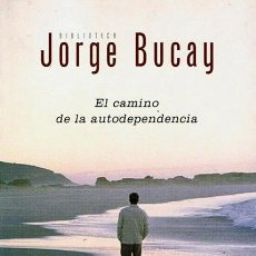 Libros de segunda mano: EL CAMINO DE LA AUTODEPENDENCIA JORGE BUCAY. Lote 44073532