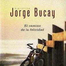 Libros de segunda mano: EL CAMINO DE LA FELICIDAD 4A. EDICIÓN JORGE BUCAY. Lote 44073599