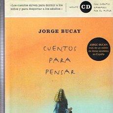 Libros de segunda mano: CUENTOS PARA PENSAR JORGE BUCAY. Lote 44074078