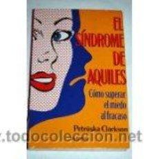 Libros de segunda mano: EL SÍNDROME DE AQUILES, PETRUSKA CLARKSON. Lote 44095753
