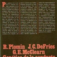 Libros de segunda mano: GENÉTICA DE LA CONDUCTA R. PLOMIN - J.C.DEFRIES -G.E.MCCLEARN. Lote 44116876