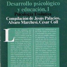 Libros de segunda mano: DESARROLLO PSICOLÓGICO Y EDUCACIÓN,I COLL,PALACIOS,MARCHESI. Lote 44117248