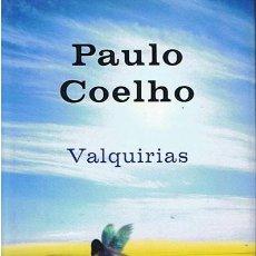 Libros de segunda mano: VALQUIRIAS PAULO COELHO. Lote 44136325