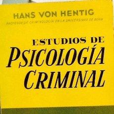 Estudios de psicología criminal. Tomo VI. Hans Von Hentig