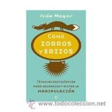 Libri di seconda mano: COMO ZORROS Y ERIZOS, IVÁN MAYOR. Lote 114810716